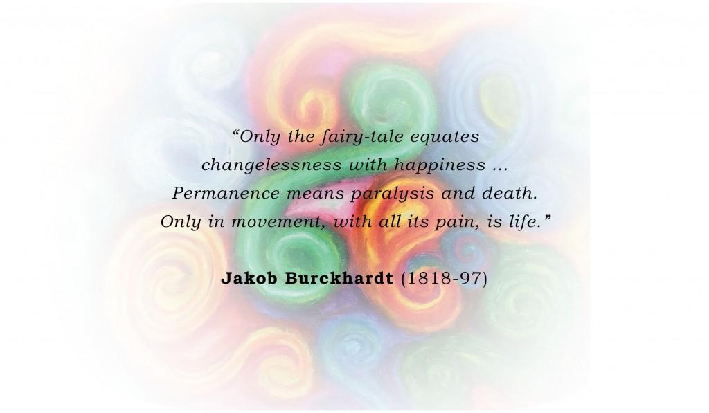 Burckhardt Quote